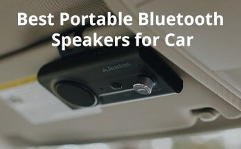 Best Portable Bluetooth Speakers for Car