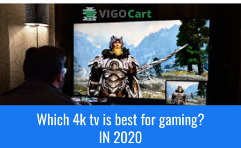 Which 4k tv is best for gaming?