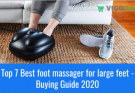 Top 7 Best foot massager for large feet - Buying Guide 2020 3