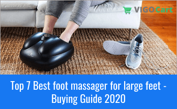 Top 7 Best foot massager for large feet - Buying Guide 2020 9