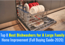 Best Dishwashers for A Large Family