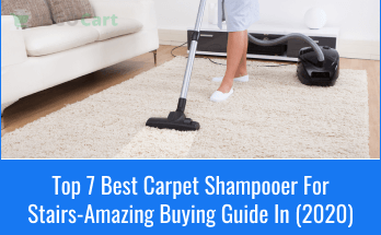 Best Carpet Shampooer For Stairs