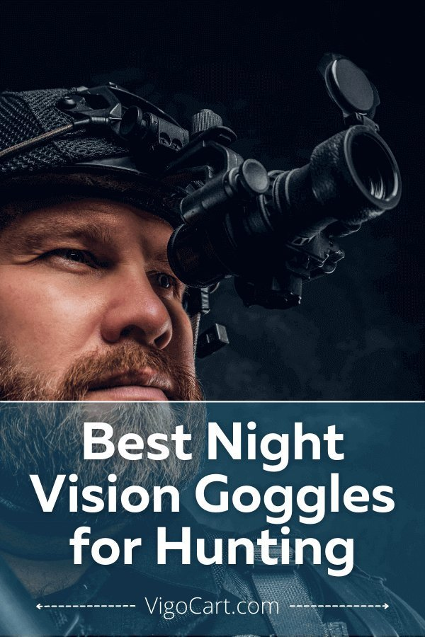 Best night vision goggles for hunting