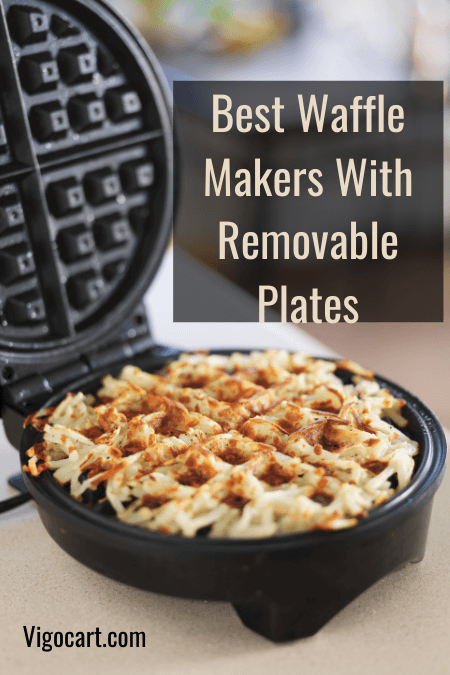 Best Waffle Makers With Removable Plates