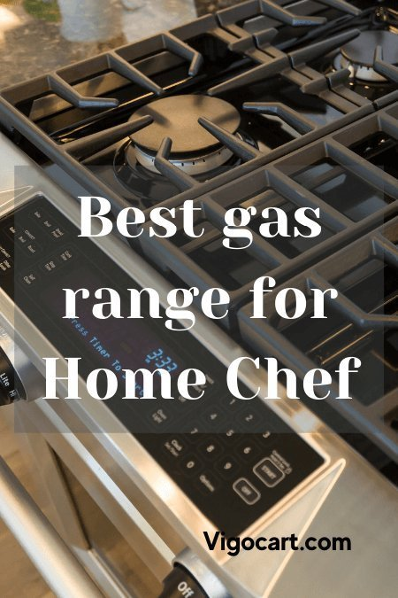 Best gas range for Home Chef.