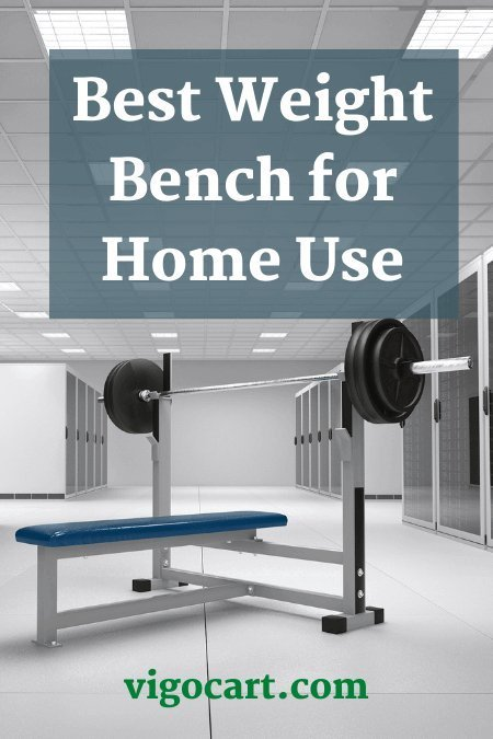 Best Weight Bench for Home Use