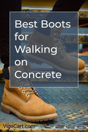 Best Boots for Walking on Concrete