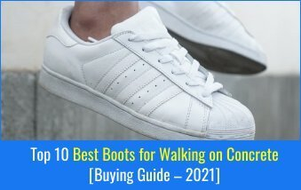 Best Boots for Walking on Concrete.
