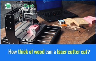 How thick of wood can a laser cutter cut? 6