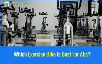 Which Exercise Bike Is Best For Abs? 8