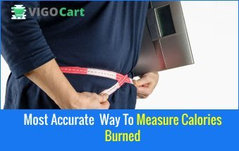 Most accurate way to measure calories burned 5